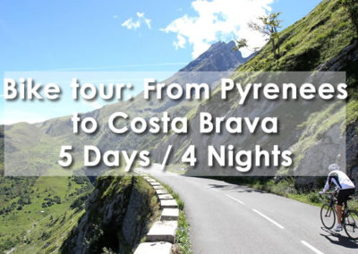 Bike Tour: From The Pyrennes to the Costa Brava