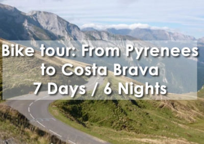 Bike Tour: From The Pyrennes to the Costa Brava 7 days